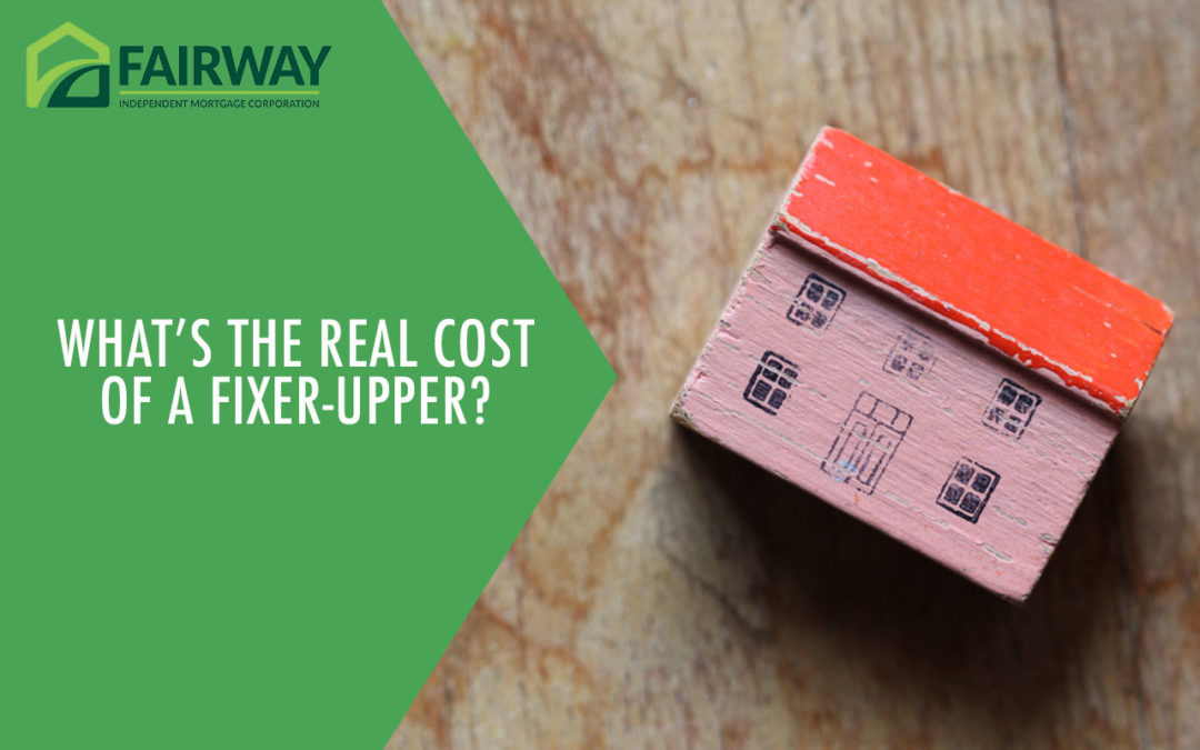What's the Real Cost of a Fixer-Upper?