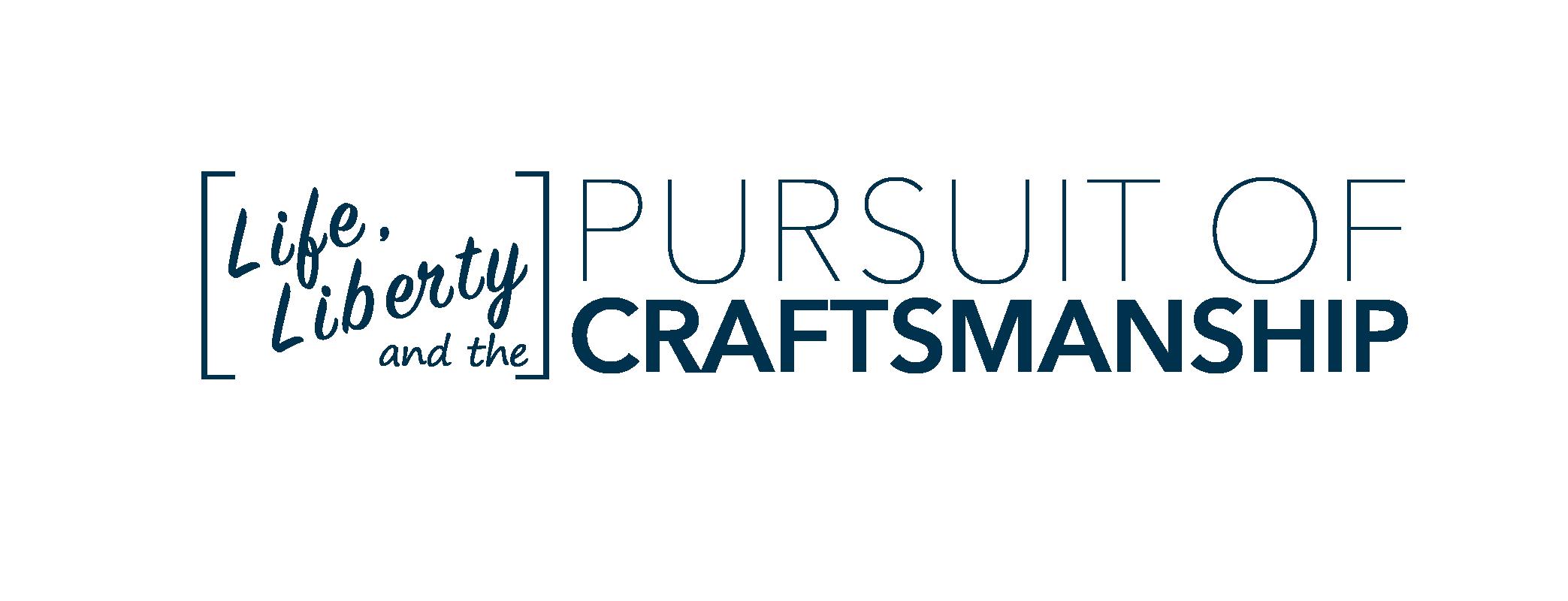 Pursuit of Craftsmanship