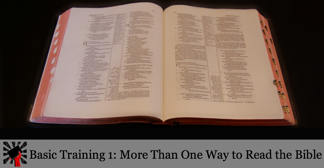 Basic Training 1: More Than One Way to Read the Bible