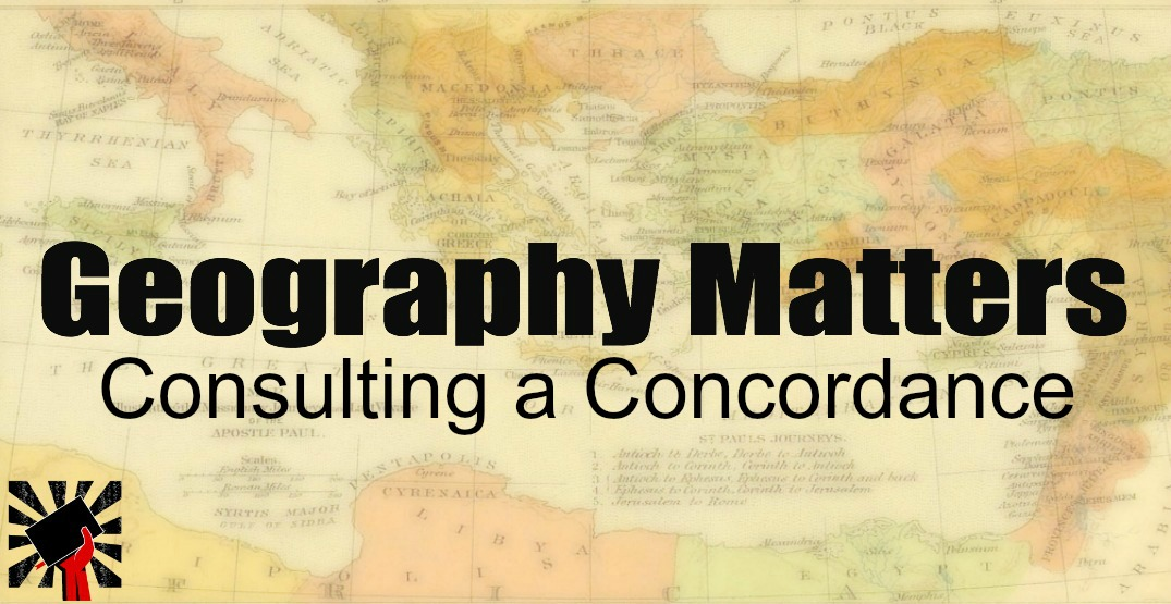 Geography Matters: Consulting a Concordance