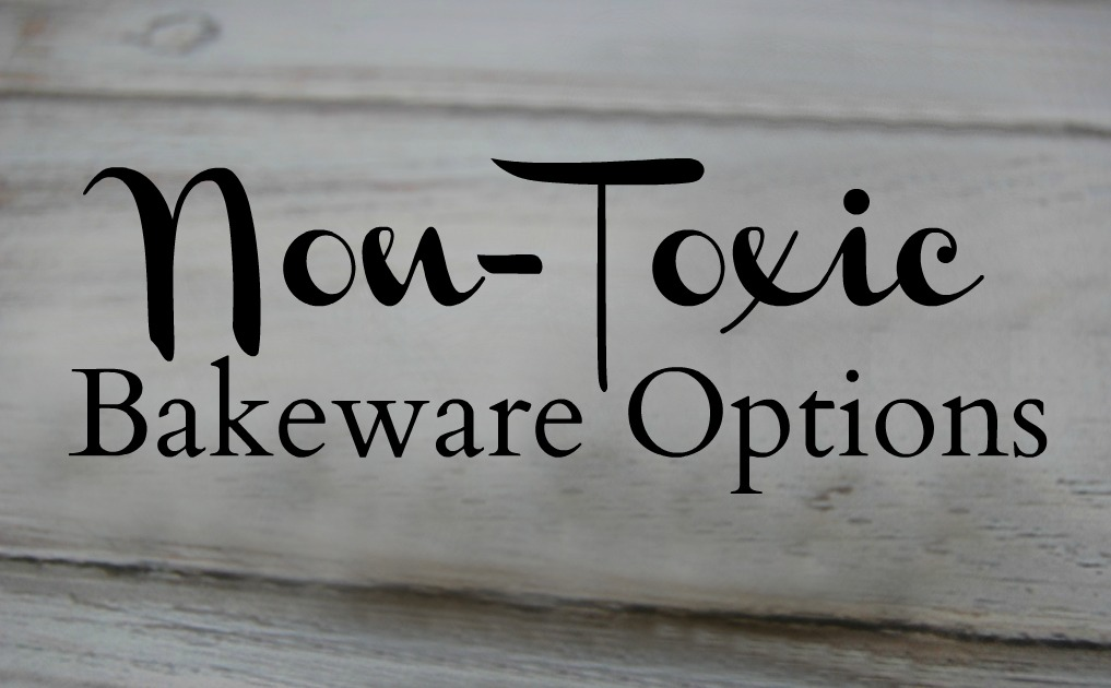 Non-Toxic Bakeware Options