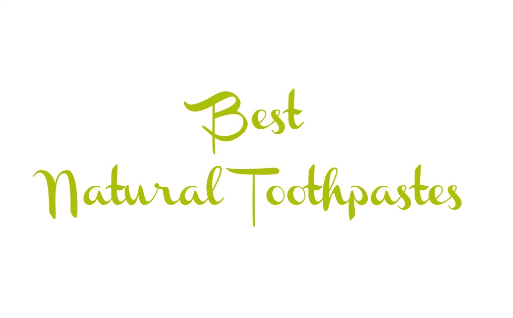 Best Natural Toothpastes