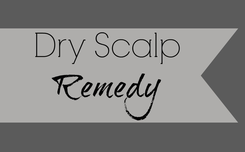 Dry Scalp Remedy