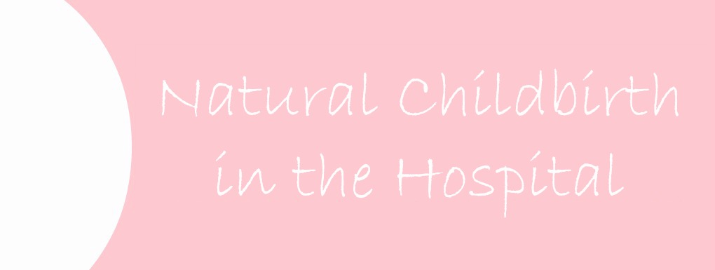 Natural Childbirth in the Hospital