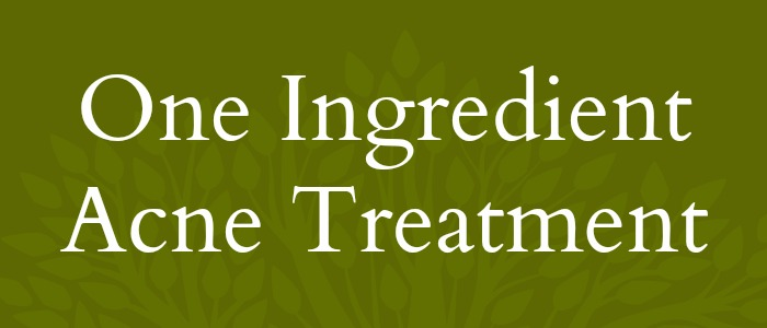 One Ingredient Acne Treatment