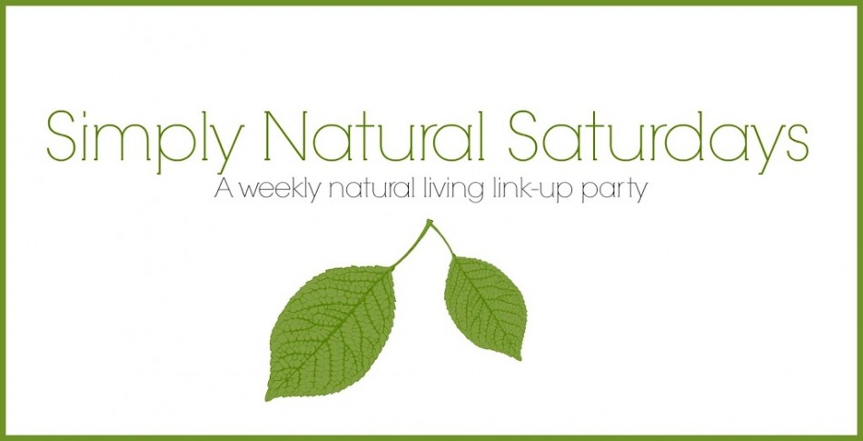 Simply Natural Saturdays: 4/16/16