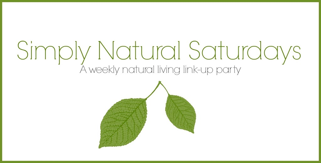 Simply Natural Saturdays: 2/27/16