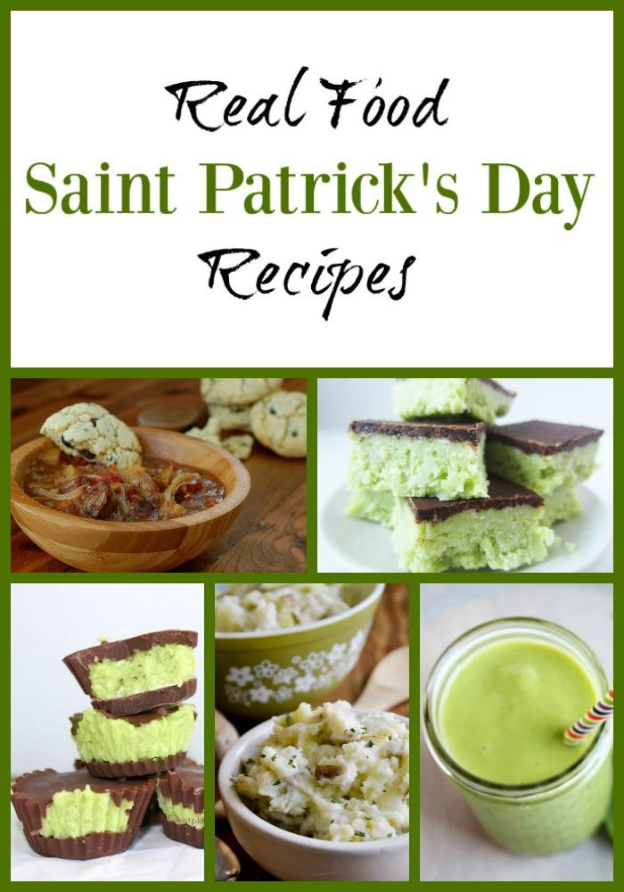 Real Food Saint Patrick's Day Recipes