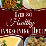 Over 80 Healthy Thanksgiving Recipes