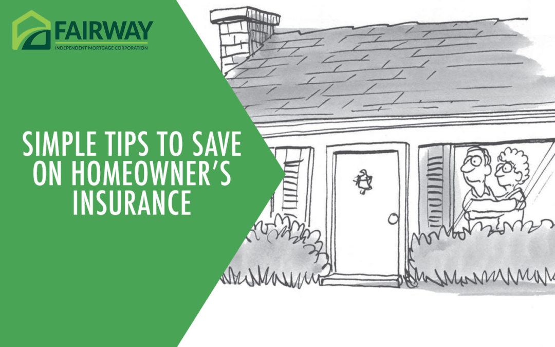 Simple Tips to Save on Homeowner's Insurance
