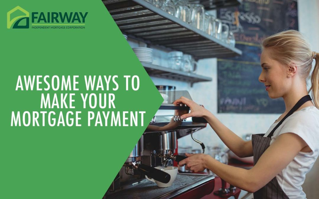 Awesome Ways to Make Your Mortgage Payment