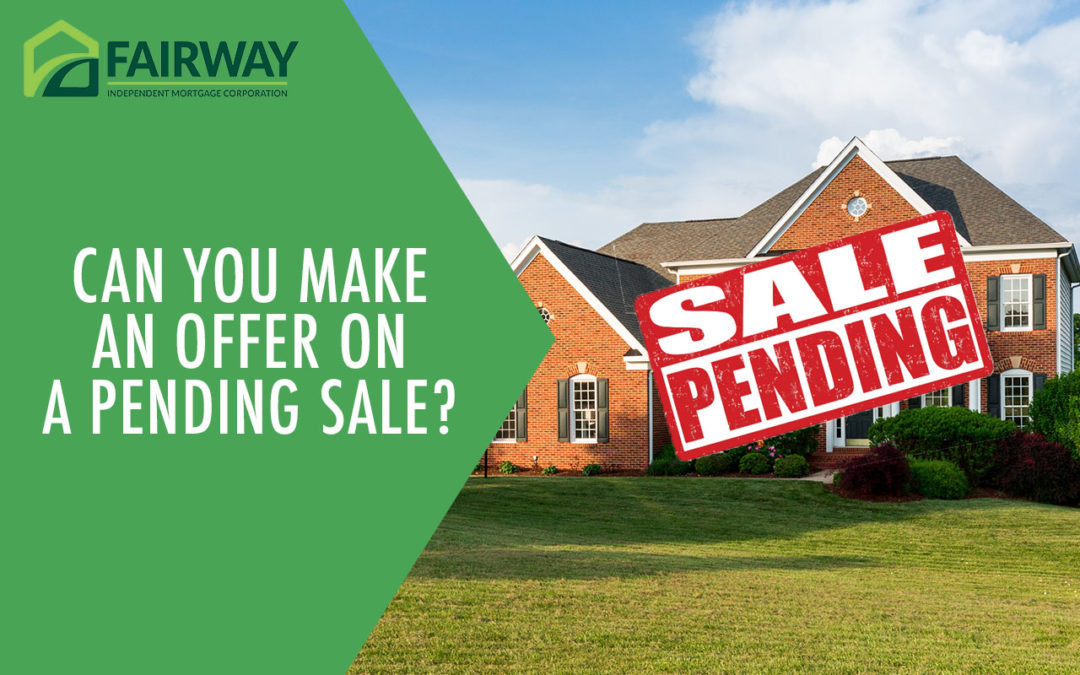 Can You Make an Offer on a Pending Sale?