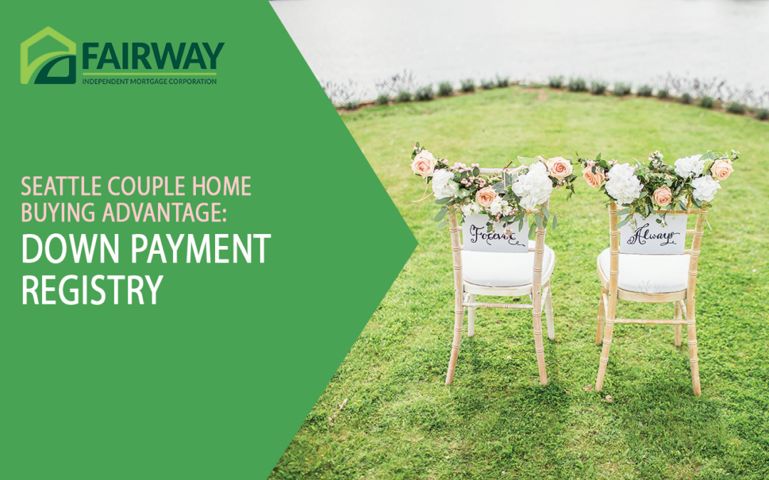 Seattle Couple Home Buying Advantage: Down Payment Registry