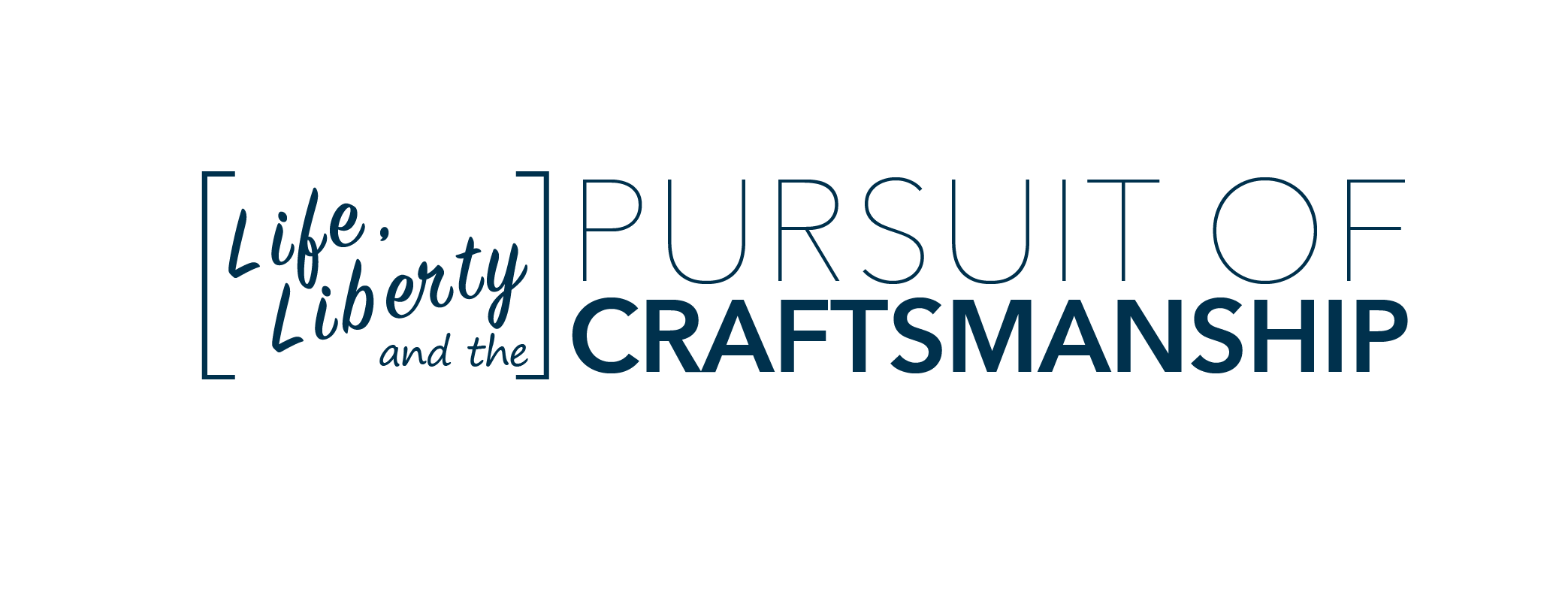 Pursuit of Craftsmanship