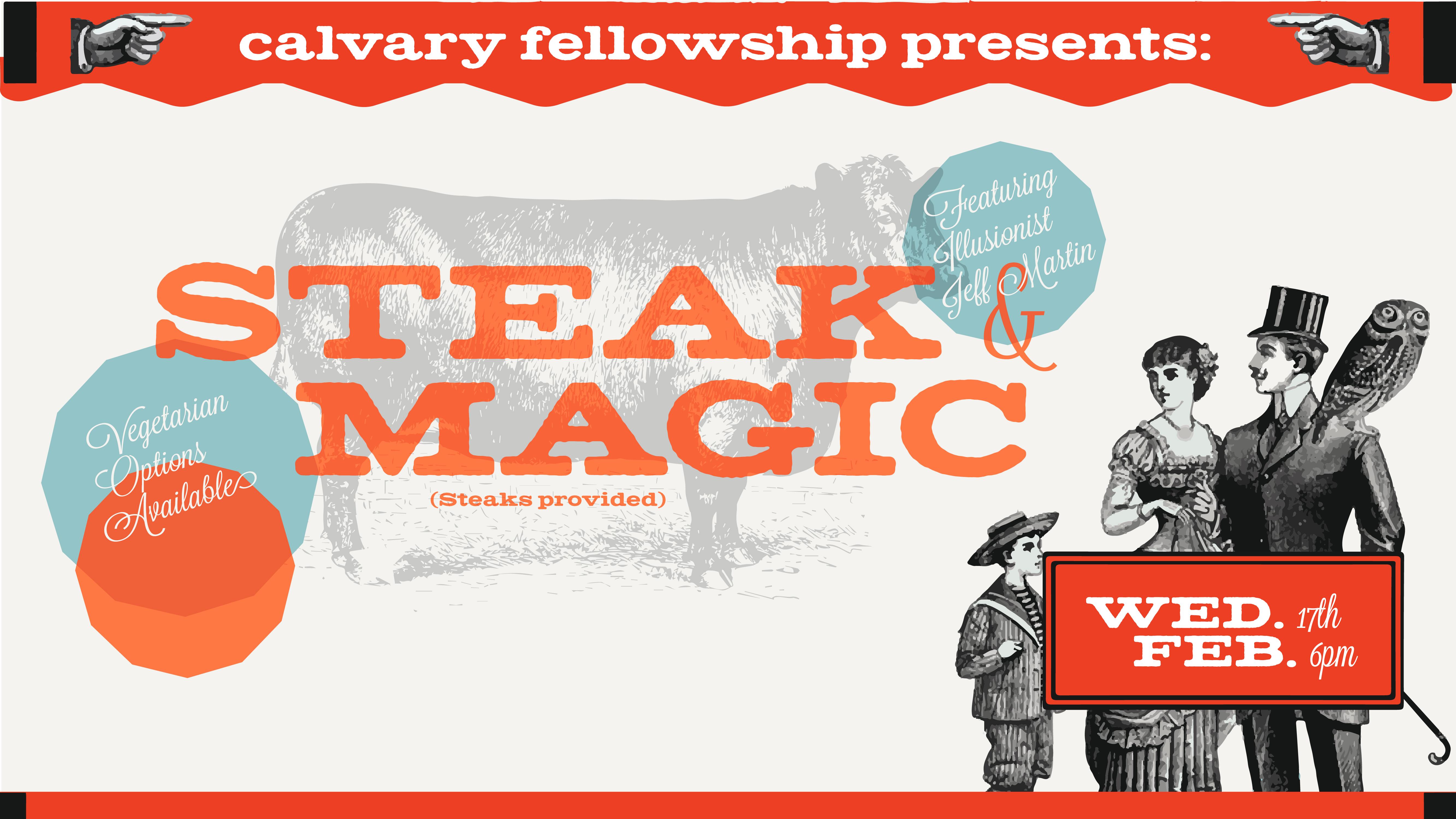 Steak and Magic