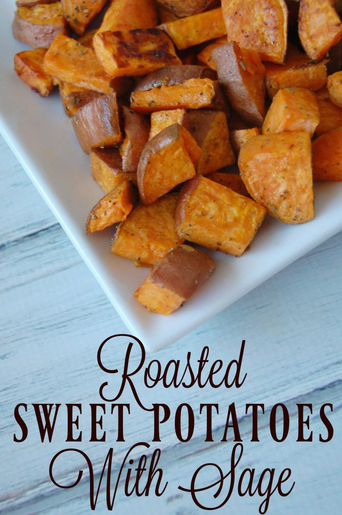 Roasted Sweet Potatoes with Sage - The Pistachio Project
